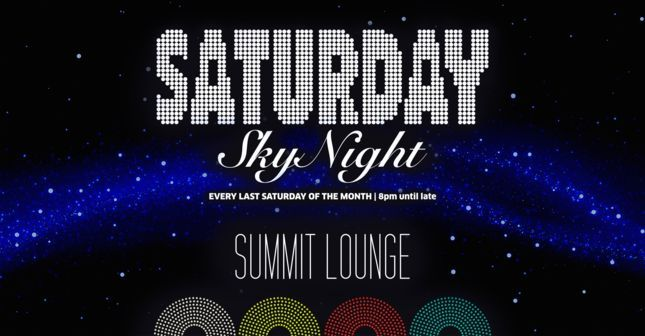 Saturday SkyNight tại Summit Lounge